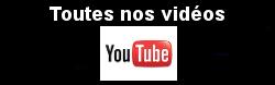 Toutes nos vidéos sur Youtube